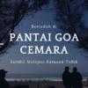 Berteduh di Pantai Goa Cemara dan Melepaskan Ratusan Tukik